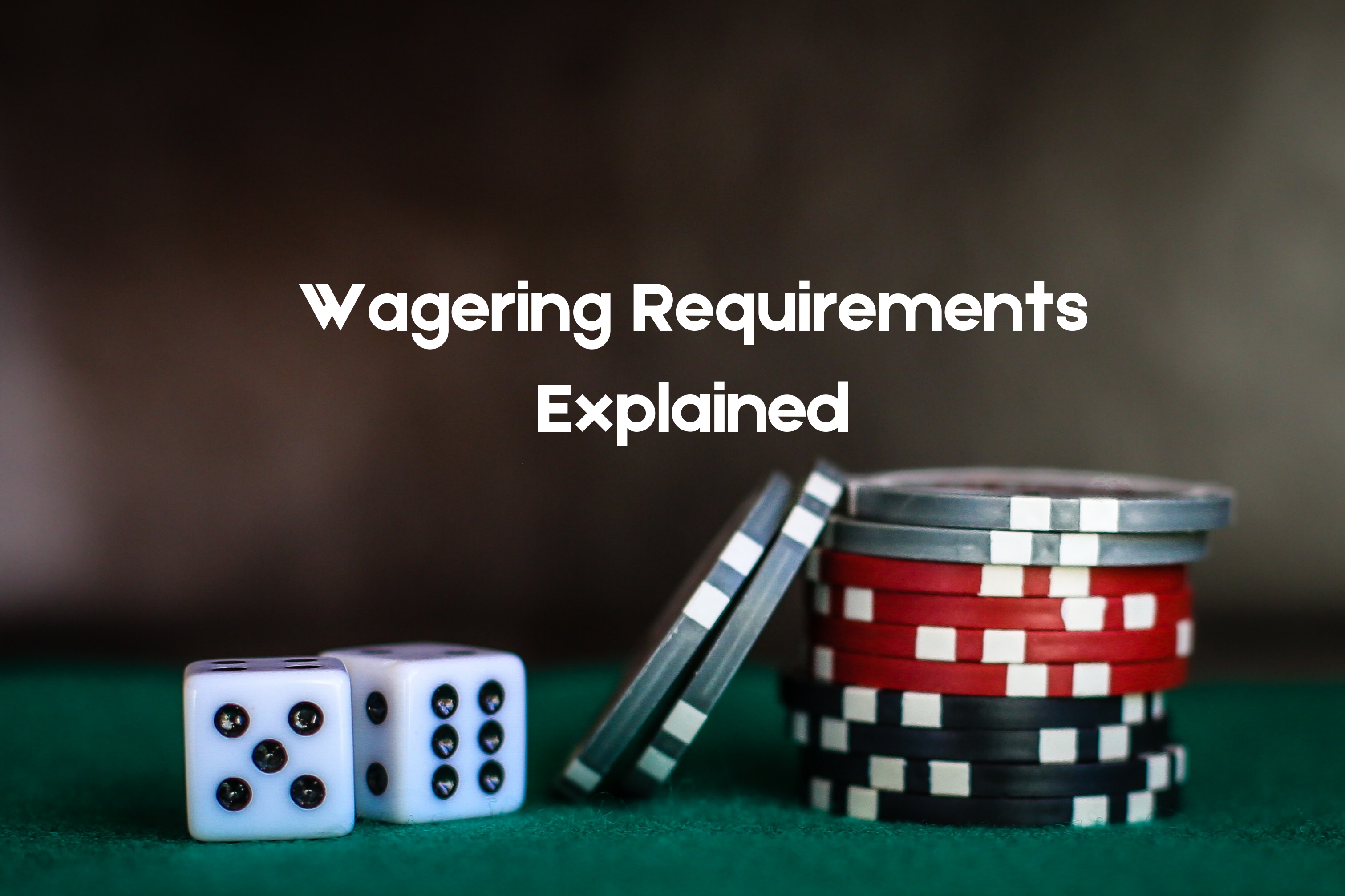 Wagering Requirements Guide